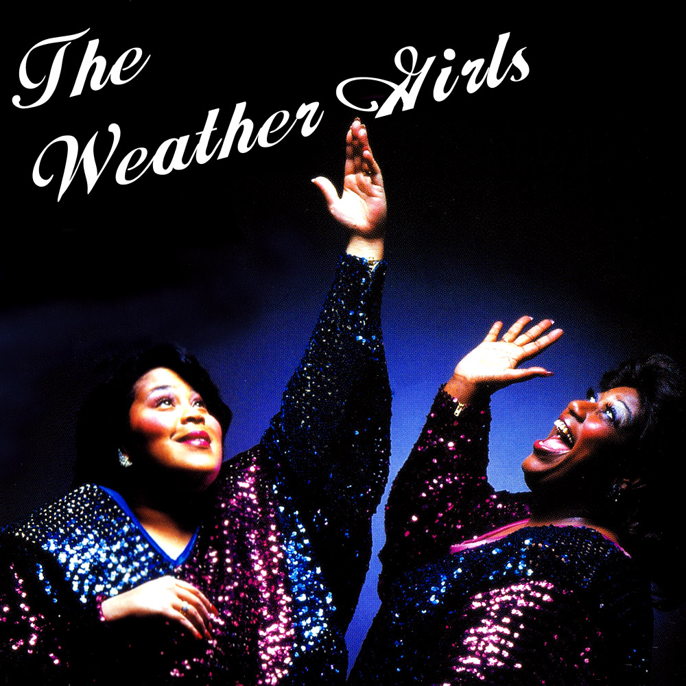 D. Weather Girls