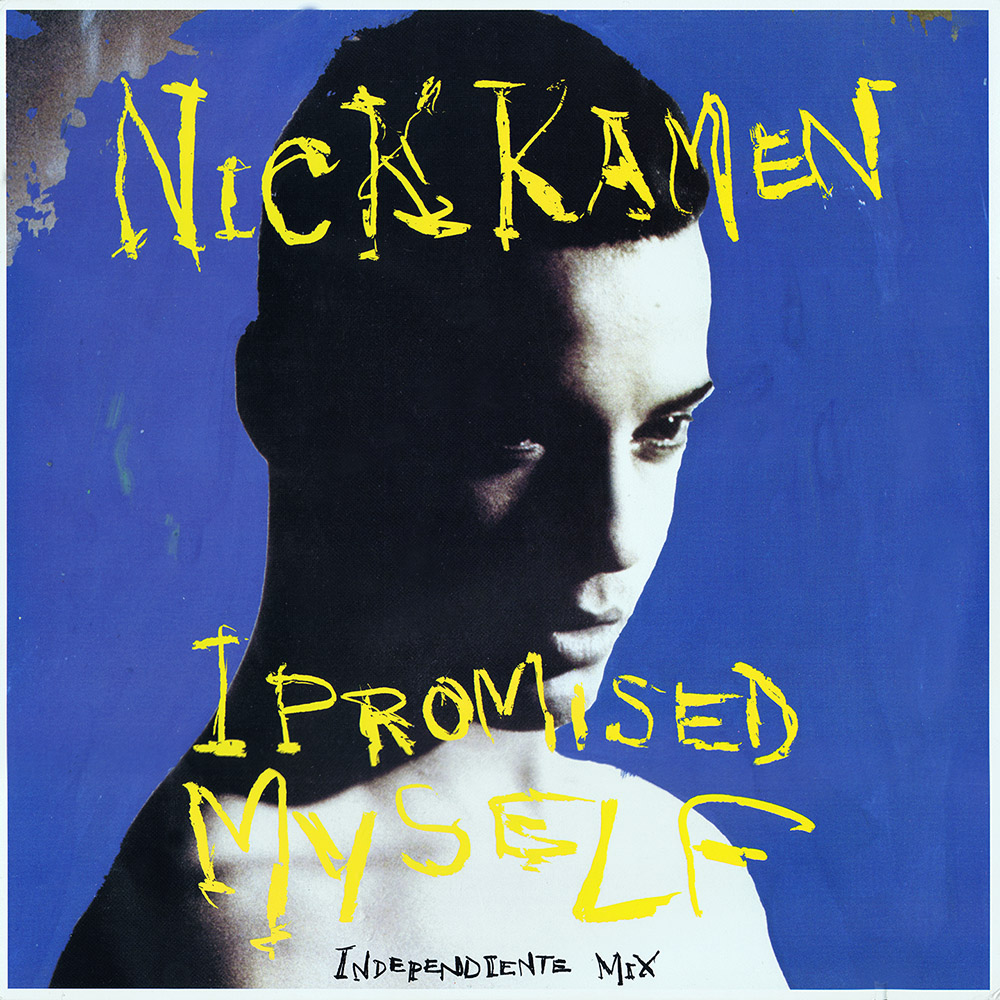 NICK KAMEN - EACH TIME YOU BREAK MY HEART (7 SINGLE) LYRICS