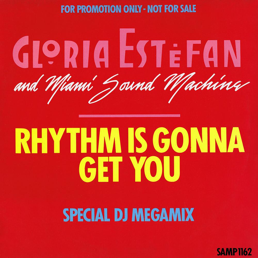 miami sound machine rhythm is gonna get you