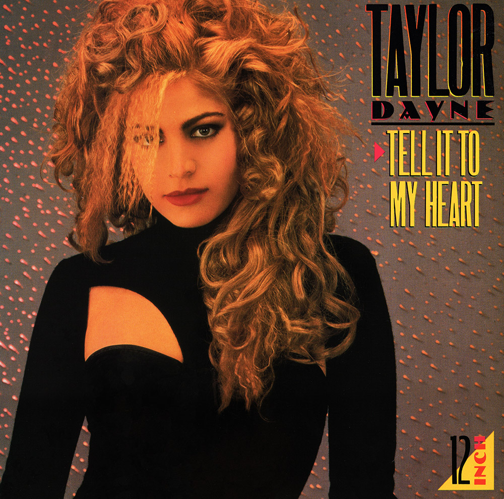 Taylor dayne   tell it to my heart (deluxe anniversary edition.