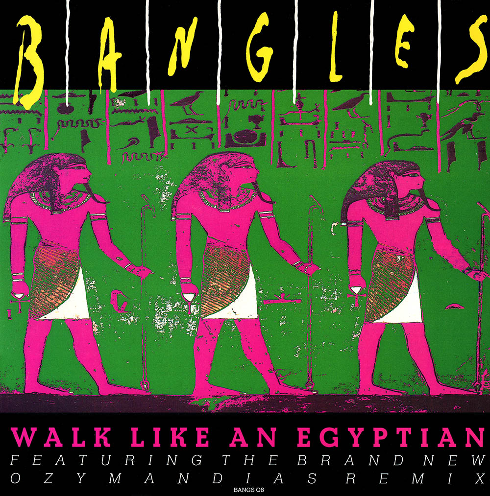 """07befa6f25dd In 1990, """"Walk Like an Egyptian"""" was re-issued as a single in the UK to  promote the Bangles' Greatest Hits album. It featured new remixes for the  song ..."""